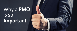 Why a PMO is important