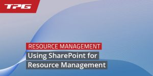 Resource Planning in Project Management_Using SharePoint for Resource Management