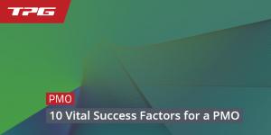 10 Vital Success Factors for a PMO