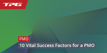 10 Vital Success Factors for a PMO