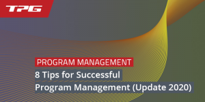 8 Tips for Successful Program Management (Update 2020)