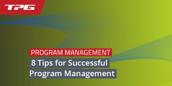 8 Tips for Successful Program Management