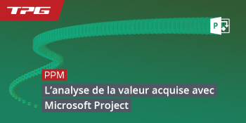 Analyse de la Valeur Acquise avec Microsoft Project