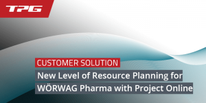 Project Online Case Study (Wörwag Pharma and TPG)