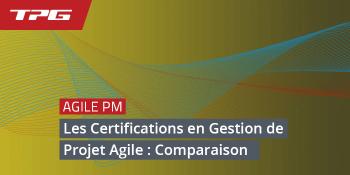 Les Certifications en Gestion de Projet Agile