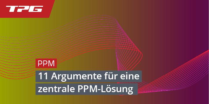 11 Argumente für ein PPM-System - Entscheider überzeugen