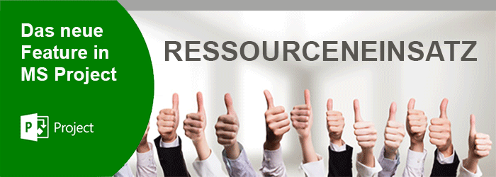 Ressourceneinsatz MS Project 2016