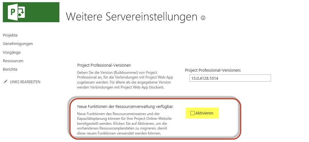 Ressourceneinsätze Project Online - Aktivieren der neuen Funktionen der Ressourcenverwaltung