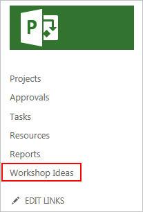 Ideenliste aus der Project Web App auswählen