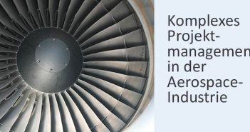 Projektmanagement in der Aerospace-Branche
