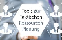 Tools taktische Ressourcenplanung