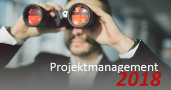 Projektmanagement Trends 2018