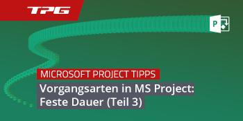 MS Project feste Dauer Vorgangsart