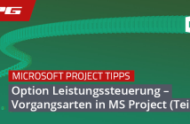 MS Project Vorgangsart Leistungssteuerung