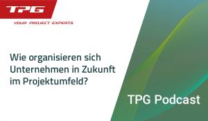 TPG Podcast Projektmanagement Pilot 2