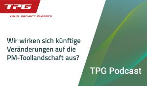 TPG Podcast Projektmanagement Pilot 3