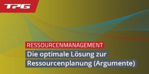 Die optimale Lösung zur Ressourcenplanung Header