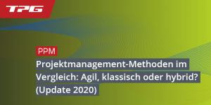 Projektmanagement-Methoden im Vergleich: Agil, Klassisch, Hybrid