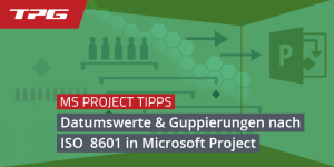 Datumswerte in Microsoft Project