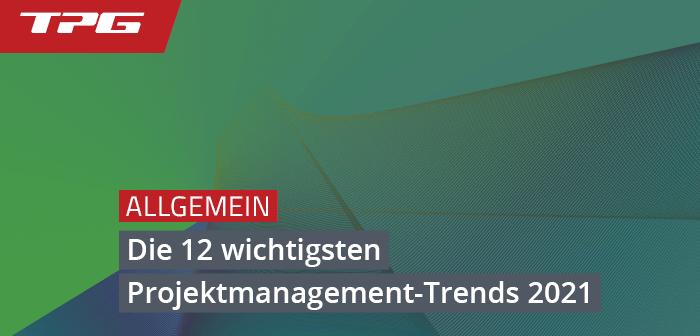 Projektmanagement-Trends 2021
